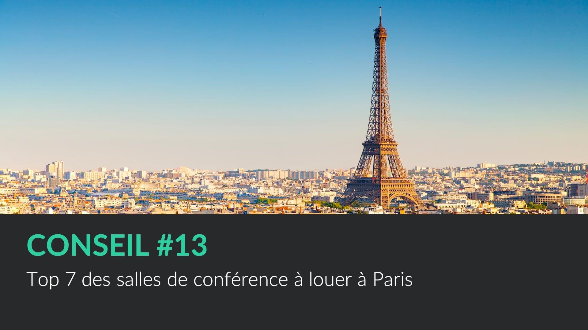 Top 7 des salles de conférence à louer à Paris