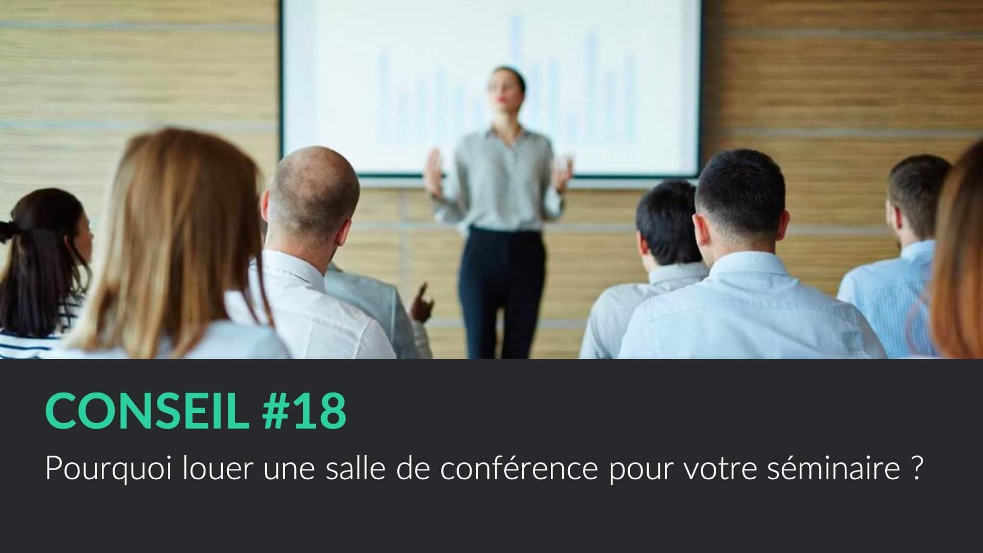Pourquoi louer une salle de conférence