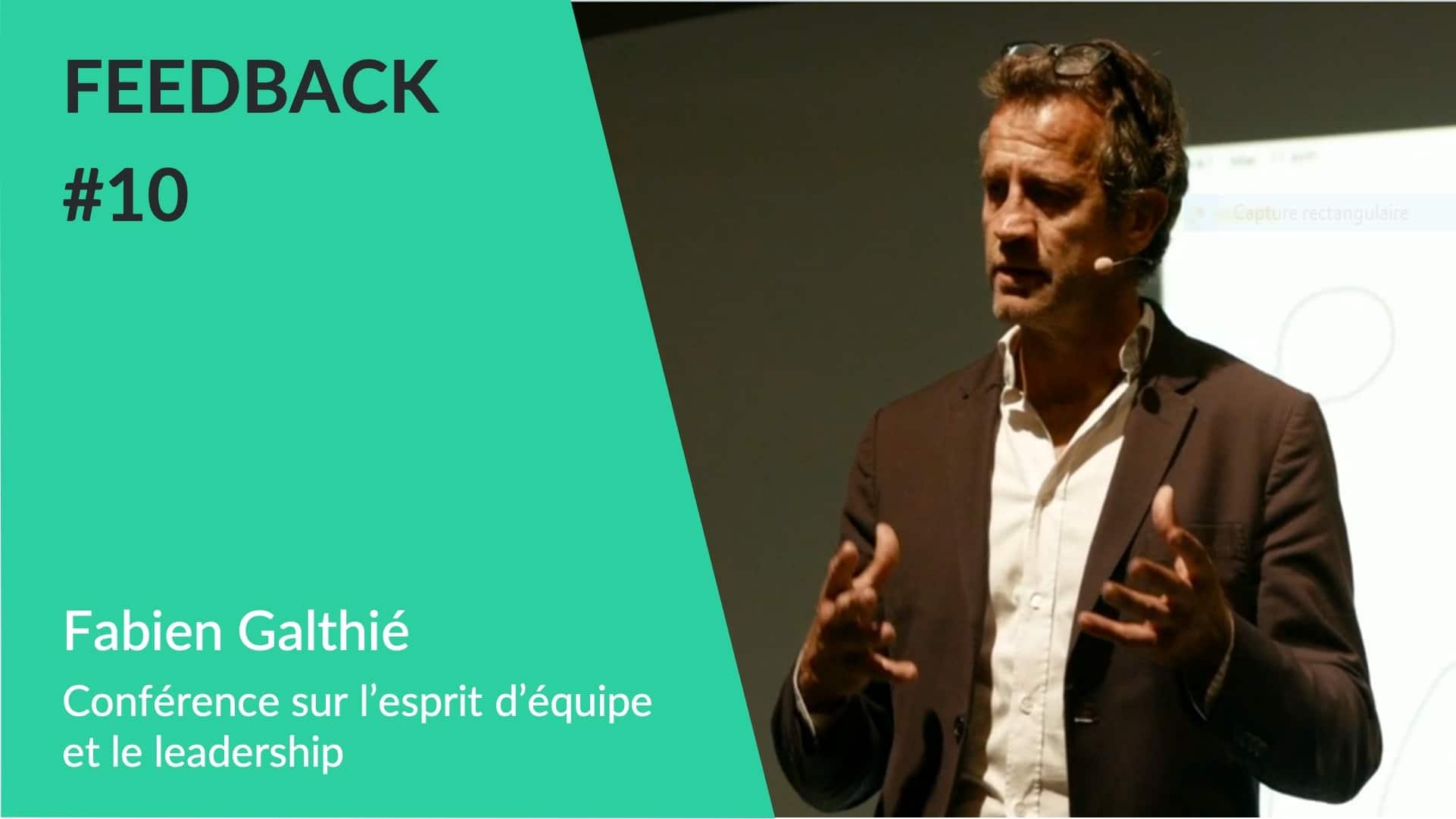 conférence Fabien Galthié esprit d'équipe et leadership