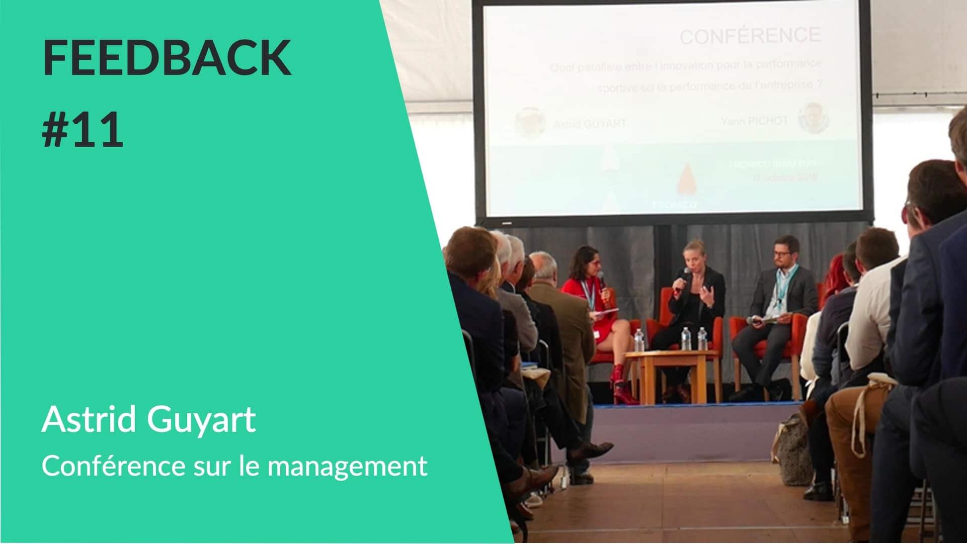 Feedback - Conférence Astrid Guyart Management Innovation