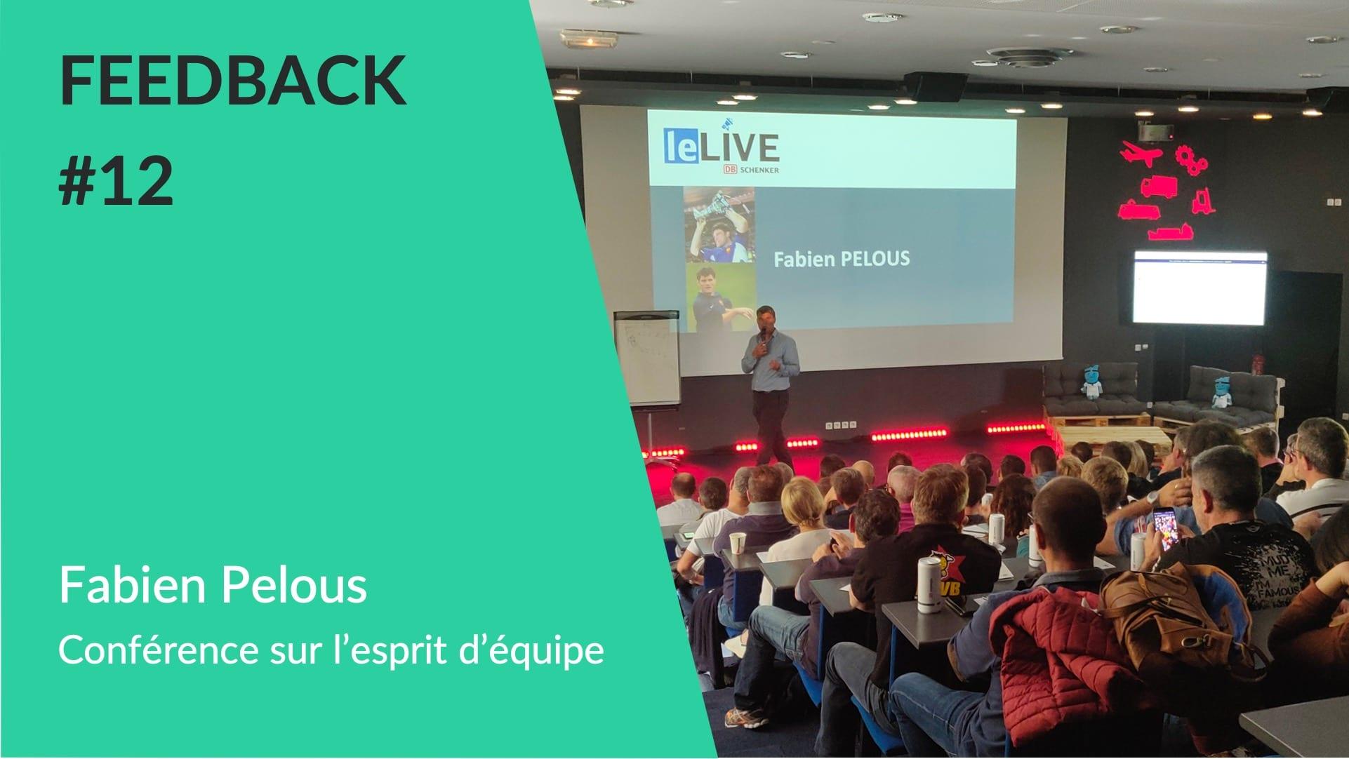 Feedback - Conférence esprit équipe avec Fabien Pelous