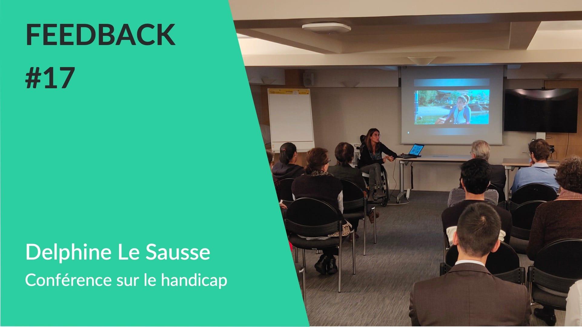 Conférence Delphine Le Sausse sur le handicap - Feedback