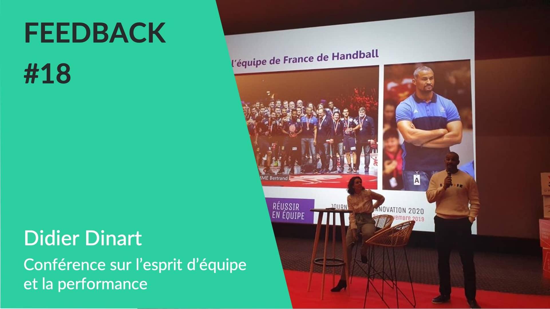 Conférence Didier Dinart esprit équipe - Feedback