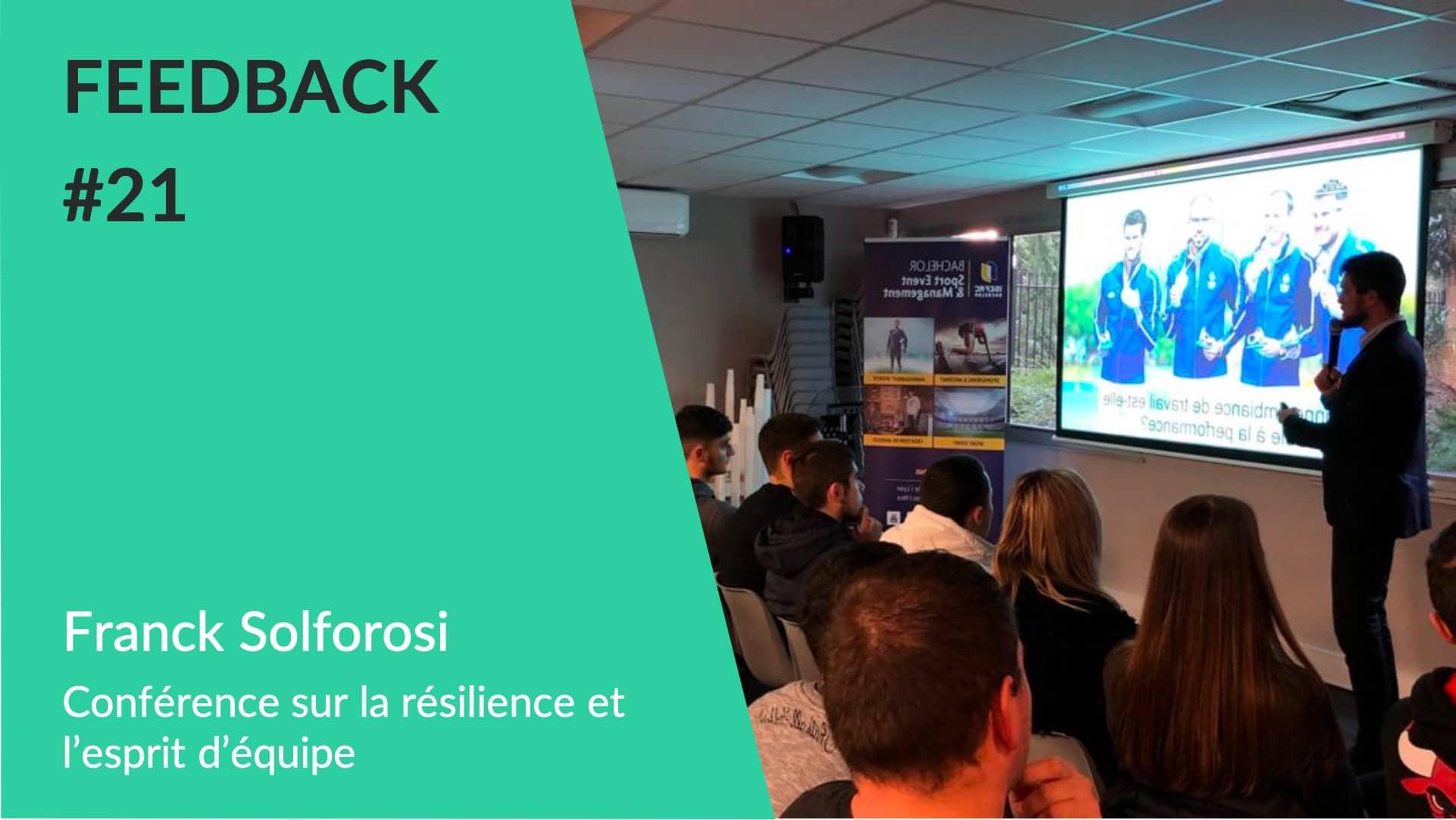 Feedback - Conférence esprit d'équipe WeChamp Franck Solforosi