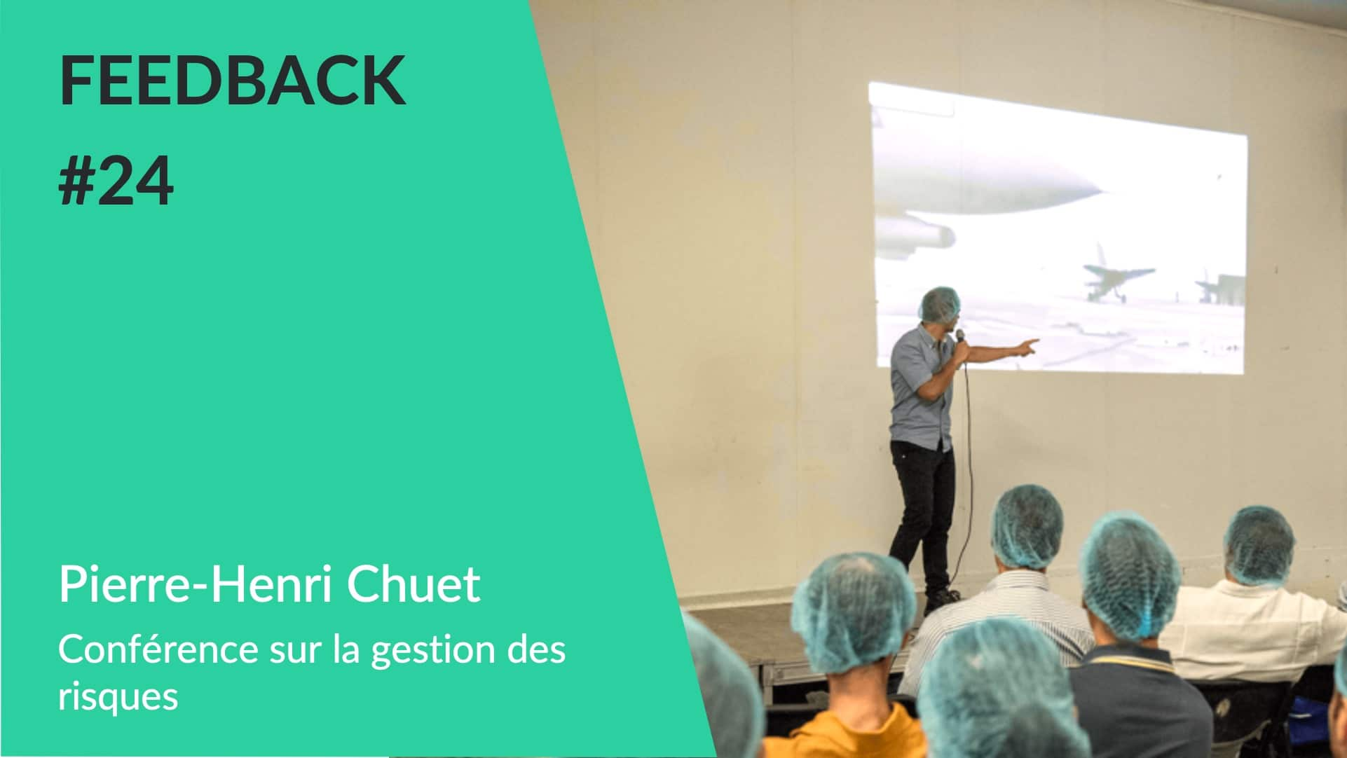 Feedback - Conférence Journée de la Sécurité 2 Pierre-Henri Chuet