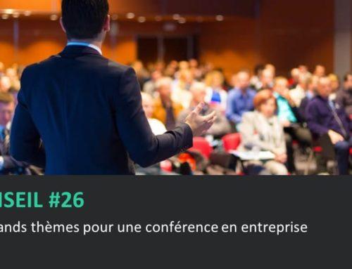 Les grands thèmes pour une conférence en entreprise